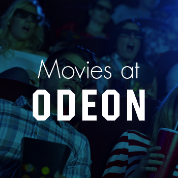 Movies at Odeon